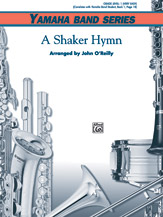 A Shaker Hymn (Conductor Score) (Concert Band); Hymn; Sacred; #YL00-12987S Arr. John O'Reilly