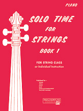 Solo Time for Strings; Book 1; For String Class or Individual Instruction (Book); Piano Accompaniment (Piano Acc. (Instrumental)); #YL00-13065 By Forest Etling
