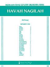 Havah Nagilah (Conductor Score & Parts) (Full Orchestra); Jewish Heritage; #YL00-13192 Arr. Jim Kreger