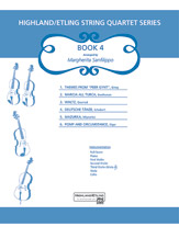Highland/Etling String Quartet Series: Book 4 (Score) (String Quartet); #YL00-13193S Arr. Margaret Sanfilippo