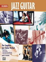 The Complete Jazz Guitar Method: Beginning Jazz Guitar