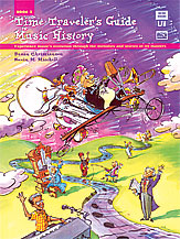 Time Traveller's Guide to Music History, Book 2