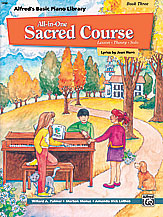 Alfred's Basic All-in-One Sacred Course, Book 3