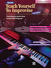 Alfred's Teach Yourself to Improvise at the Keyboard