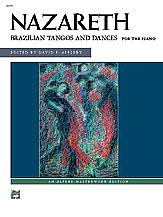 Nazareth: Brazilian Tangos and Dances