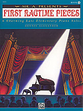 Mr. 'A' Presents First Ragtime Pieces, Book 1