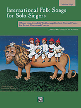 Jay Althouse : International Folk Songs for Solo Singers : Solo : 01 Songbook : 038081150987  : 00-16959