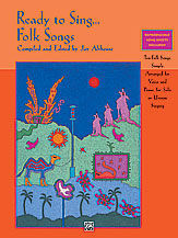 Ed. Jay Althouse : Ready to Sing... Folk Songs : Solo : CD :  : 038081174013  : 00-17174