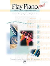 Alfred's Basic Adult Piano Course: Play Piano Now! Book 2