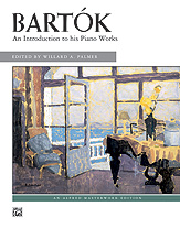 Bartok: An Introduction to His Piano Works
