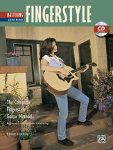 The Complete Fingerstyle Guitar Method: Mastering Fingerstyle Guitar