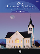 Easy Hymns and Spirituals, Book 2