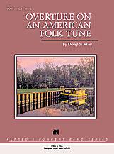 Overture on an American Folk Tune