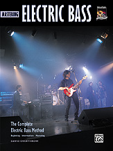 The Complete Electric Bass Method: Mastering Electric Bass