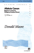 Alleluia Canon : SAB : Donald Moore : Sheet Music : 00-20100 : 038081186641