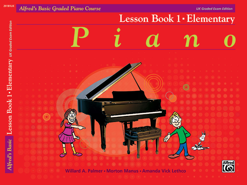 Alfred's Basic Graded Piano Course, Lesson Book 1
