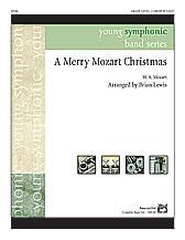 A Merry Mozart Christmas (Conductor Score & Parts) (Concert Band); Masterwork Arrangement; #YL00-20546 By Wolfgang Amadeus Mozart / arr. Brian Lewis