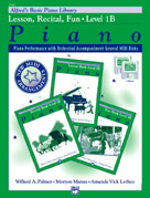Alfred's Basic Piano Library: GM Disk -- Lesson, Recital & Fun Books, Level 1B (for 3 books)