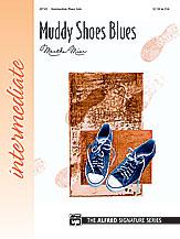 Muddy Shoes Blues