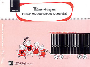 Palmer-Hughes Prep Accordion Course, Book 1A