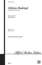Alleluia Madrigal : SATB : Donald Moore : Sheet Music : 00-21698 : 038081210919