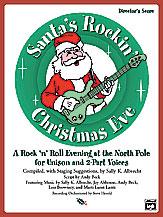 Sally K. Albrecht and Jay Althouse : Santa's Rockin' Christmas Eve : CD : 038081212050  : 00-21813