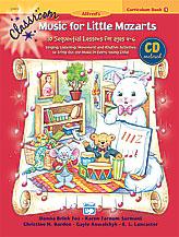 Classroom Music for Little Mozarts: Curriculum Book 1 & CD