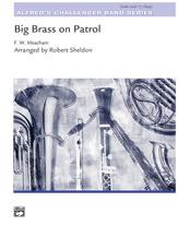 Big Brass on Patrol