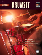 The Complete Drumset Method: Mastering Drumset