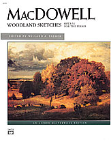 MacDowell: Woodland Sketches, Opus 51
