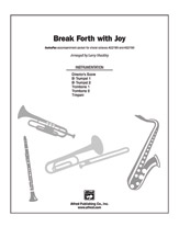 Break Forth with Joy: 1st B-flat Trumpet