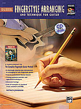 The Complete Fingerstyle Guitar Method: Beginning Fingerstyle Arranging and Technique for Guitar