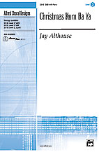 Christmas Kum Ba Ya : SAB : Jay Althouse : Sheet Music : 00-23117 : 038081222998