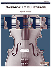 Bass-ically Bluegrass: Score