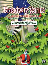 Andy Beck and Janet Gardner : Broadway Santa : Songbook : 038081238579  : 00-23533