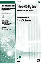 Hallowed Be Thy Name : SAB : Donald Moore : Sheet Music : 00-23672 : 038081236384