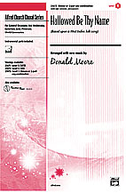 Hallowed Be Thy Name : Unison : Donald Moore : Sheet Music : 00-23673 : 038081236391
