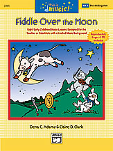 This Is Music! Volume 1: Fiddle Over the Moon