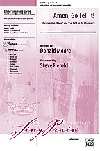 Amen, Go Tell It! : 3-Part Mixed : Donald Moore : Sheet Music : 00-24238 : 038081263984