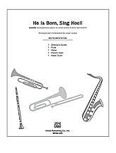 He Is Born, Sing Noel!
