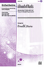 A Round of Thanks : SATB : Donald Moore : Sheet Music : 00-24263 : 038081264233