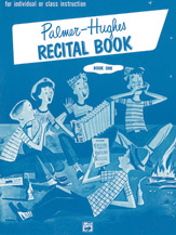 Palmer-Hughes Accordion Course Recital Book, Book 1