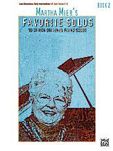 Martha Mier's Favorite Solos, Book 2