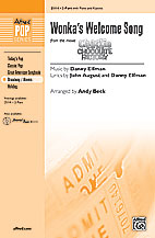 Wonka's Welcome Song : 2-Part : Andy Beck : Charlie and the Chocolate Factory : Songbook : 00-25114 : 038081266084