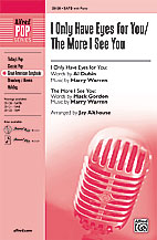 Jay Althouse : I Only Have Eyes for You / The More I See You : Showtrax CD : 038081266183  : 00-25123