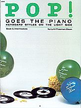 Pop! Goes the Piano, Book 3