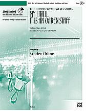 My Faith, It Is an Oaken Staff
