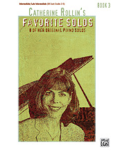Catherine Rollin's Favorite Solos, Book 3