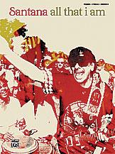 Carlos Santana: All That I Am