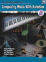 Alfred's Music Tech Series, Book 1: Composing Music with Notation